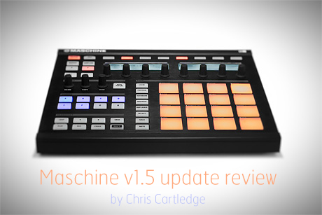 native instruments Maschine v1.5 review