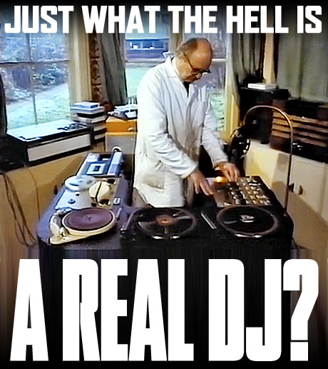 what is a real dj fake dj