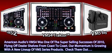 American audio dj VMS4 traktor VMS2 namm 2011